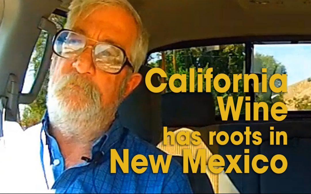 California Wine has Roots in New Mexico (S02E15)