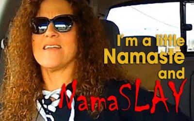 I'm a Little Namaste and NamaSLAY (S03E06)