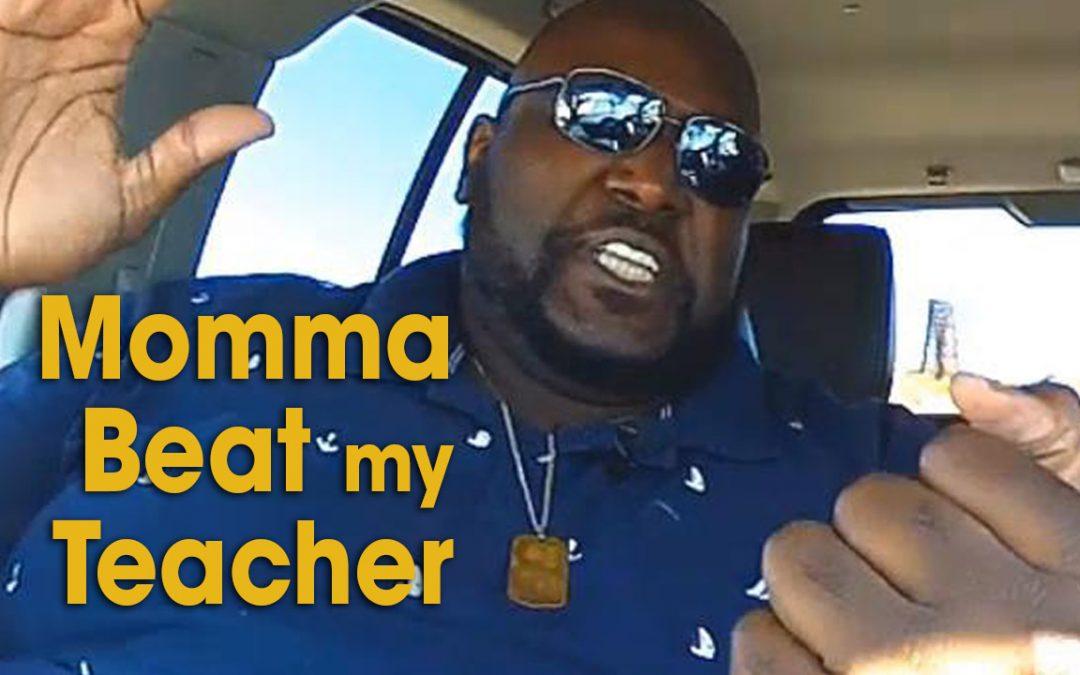 Momma Beat my Teacher (S03E18)