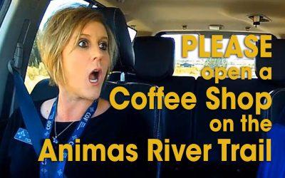 PLEASE Open a Coffee Shop on the Animas River (S03E15)