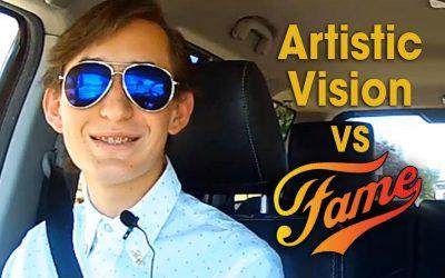 Artistic Vision vs Fame (S03E11)