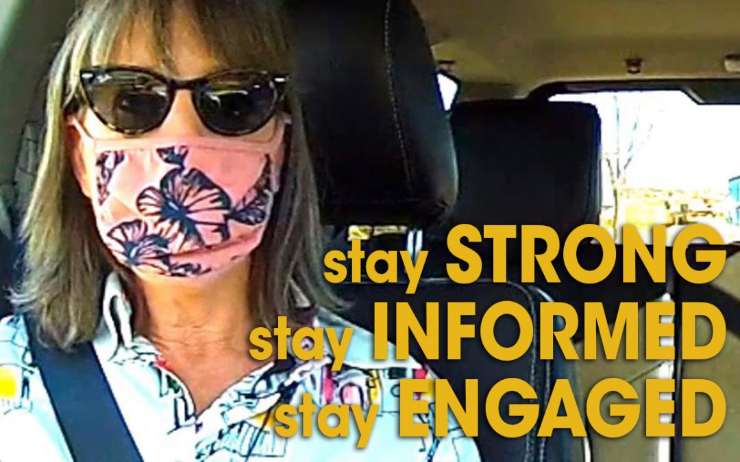 Stay Strong – Stay Informed – Stay Engaged (S05E01)
